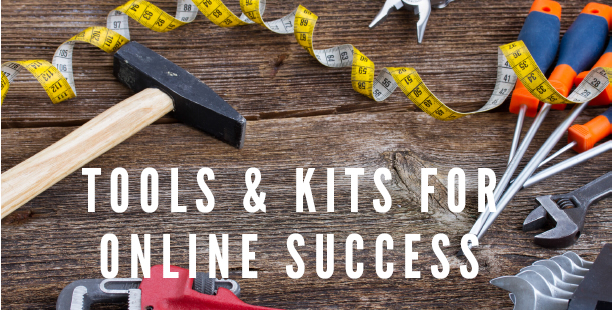 Tools and Kits for your online success