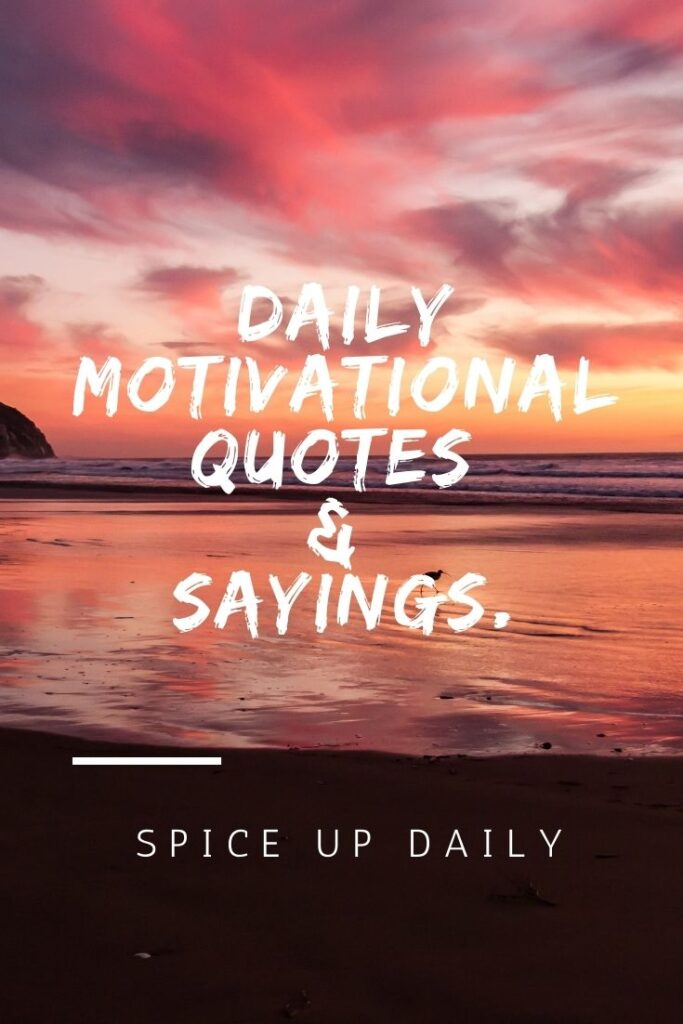 Daily Motivations and Quotes