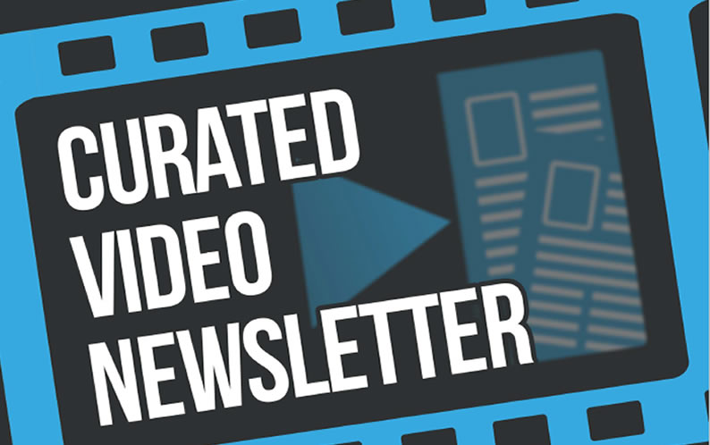 Curated-Video-News-Letter